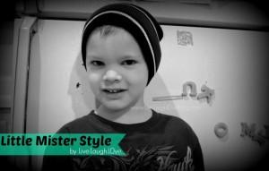 Live.Laugh.L0ve. // Little Mister Style