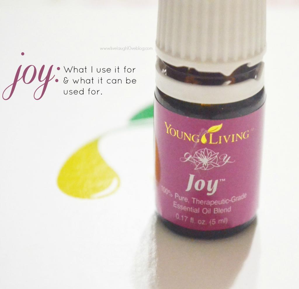 Live.Laugh.L0ve. // Young Living Essential Oil: Joy