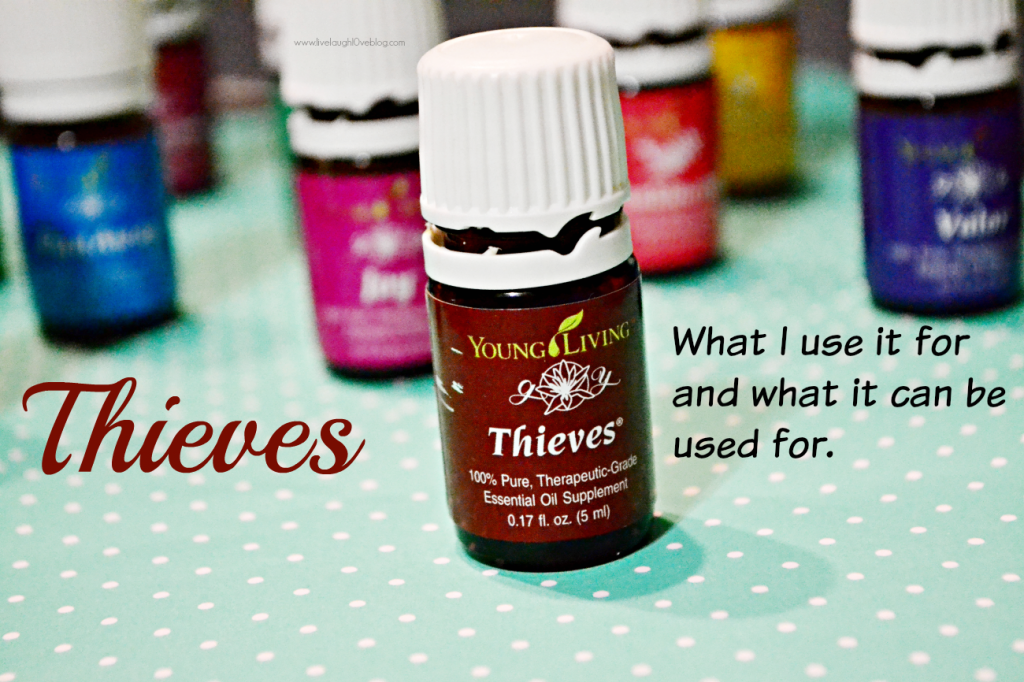 Live.Laugh.L0ve. // Young Living Essential Oil: Thieves